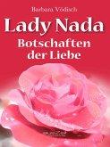 Lady Nada - Botschaften der Liebe (eBook, ePUB)
