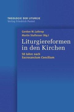 Liturgiereformen in den Kirchen (eBook, PDF)