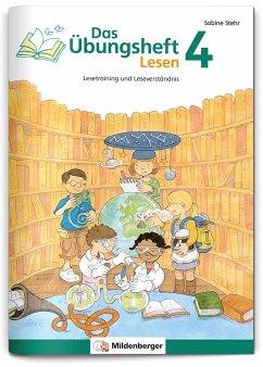 Das Übungsheft Lesen Bd.4 - Stehr, Sabine