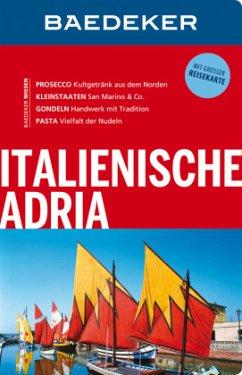 Baedeker Reiseführer Italienische Adria - Wurth, Andrea