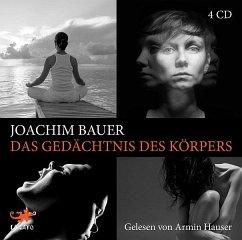 Das Gedächtnis des Körpers, 4 Audio-CDs - Bauer, Joachim