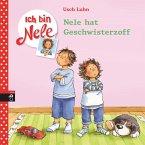 Nele hat Geschwisterzoff / Ich bin Nele Bd.4 (eBook, ePUB)