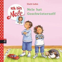 Nele hat Geschwisterzoff / Ich bin Nele Bd.4 (eBook, ePUB) - Luhn, Usch