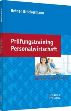 Prüfungstraining Personalwirtschaft