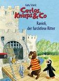 Ravioli, der furchtlose Ritter / Carlos, Knirps & Co Bd.6 (eBook, ePUB)