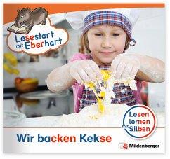 Lesestart mit Eberhart - Wir backen Kekse