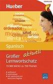 Großer Lernwortschatz Spanisch aktuell (eBook, PDF)