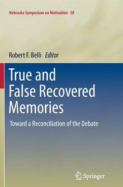 True and False Recovered Memories
