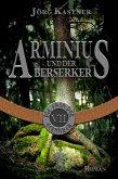 Arminius und der Berserker (eBook, ePUB)