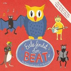 Eule Findet Den Beat (Musik-Hörspiel) - Eule