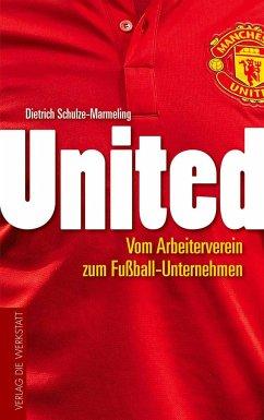 United - Schulze-Marmeling, Dietrich
