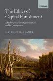 The Ethics of Capital Punishment (eBook, ePUB)