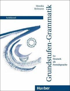 Grundstufen-Grammatik für Deutsch als Fremdsprache. Lösungen (eBook, PDF) - Reimann, Monika
