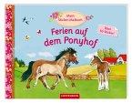 Mein Sticker-Malbuch: Ferien auf dem Ponyhof