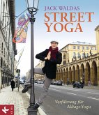 Street Yoga (eBook, ePUB)