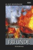 Schwaben-Freunde / Kommissar Braig Bd.16 (eBook, ePUB)