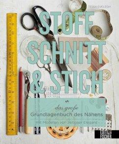 Stoff, Schnitt & Stich - Evelegh, Tessa
