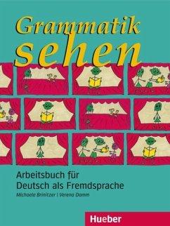 Grammatik sehen (eBook, PDF) - Brinitzer, Michaela; Damm, Verena
