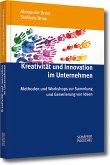 Kreativität und Innovation im Unternehmen (eBook, PDF)