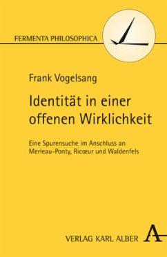 Identität in einer offenen Wirklichkeit - Vogelsang, Frank