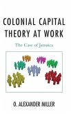 Colonial Capital Theory at Work (eBook, ePUB)