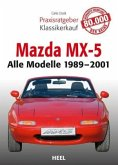 Praxisratgeber Klassikerkauf: Mazda MX-5