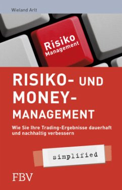 Risiko- und Money-Management simplified - Arlt, Wieland
