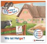 Wo ist Helga? / Lesestart mit Eberhart - Lesestufe 2 H.5