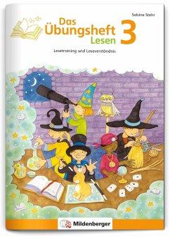 Das Übungsheft Lesen Bd.3 - Stehr, Sabine