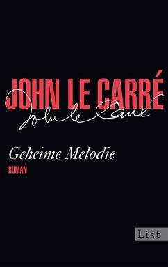 Geheime Melodie (eBook, ePUB) - le Carré, John