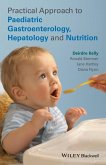 Practical Approach to Paediatric Gastroenterology, Hepatology and Nutrition (eBook, ePUB)