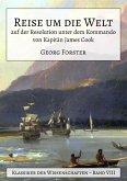 Reise um die Welt auf der Resolution unter dem Kommando von Kapitän James Cook (eBook, ePUB)