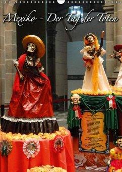 Mexiko - Der Tag der Toten (Wandkalender immerwährend DIN A3 hoch) - Schiffer, Michaela