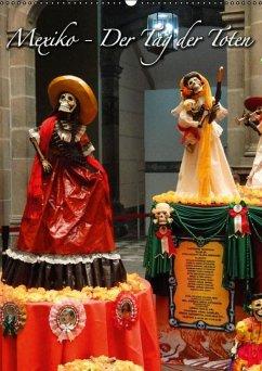 Mexiko - Der Tag der Toten (Wandkalender immerwährend DIN A2 hoch)