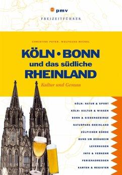 Köln, Bonn und das südliche Rheinland (eBook, PDF)