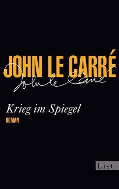 Krieg im Spiegel (eBook, ePUB) - le Carré, John