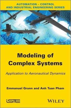 Modeling of Complex Systems (eBook, ePUB) - Grunn, Emanuel; Pham, Tuan Anh