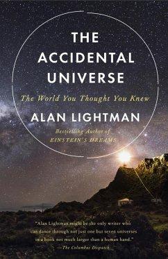 The Accidental Universe (eBook, ePUB) - Lightman, Alan