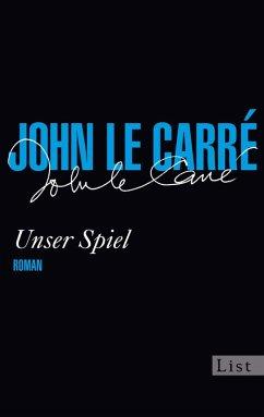 Unser Spiel (eBook, ePUB) - le Carré, John