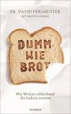 Dumm wie Brot (eBook, ePUB)