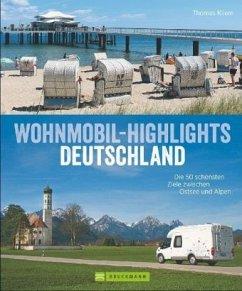 Wohnmobil-Highlights Deutschland - Kliem, Thomas