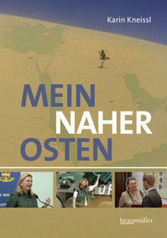 Mein Naher Osten - Kneissl, Karin