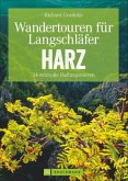 Wandertouren für Langschläfer Harz