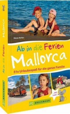 Ab in die Ferien - Mallorca - Keller, Steve