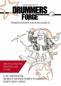 Drummers Forge: Weihnachten am Schlagzeug - Schönemann, Tobias