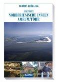 Reiseführer Nordfriesische Inseln: Amrum / Föhr