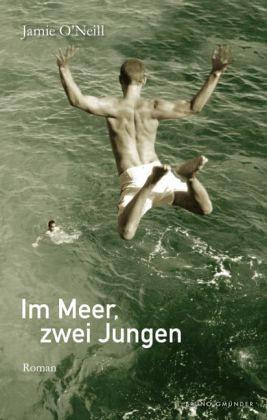 """Jamie O'Neill &quout;Im Meer, zwei Jungen"""""""
