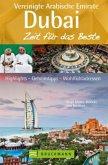 Dubai und die Vereinigten Arabischen Emirate - Zeit für das Beste