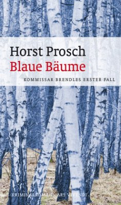 Blaue Bäume - Prosch, Horst