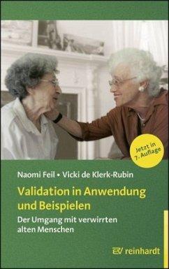 Validation in Anwendung und Beispielen - Feil, Naomi; Klerk-Rubin, Vicki de
